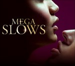 mega slow.jpg